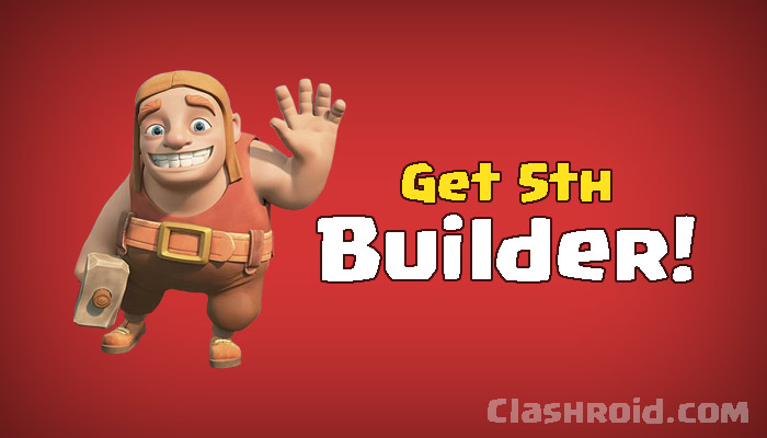 Clash of Clans Builders, COC Builder's Hut, Builders Hut, How to get all builders in Clash of Clans, 5th Builder COC, How to get all builders fast in COC, How to gather gems for builders hut fast