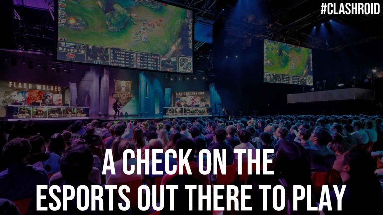 A Check on the Esports Out There to Play